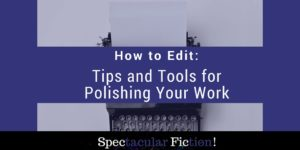 how-to-edit-tips-tools-polishing-work