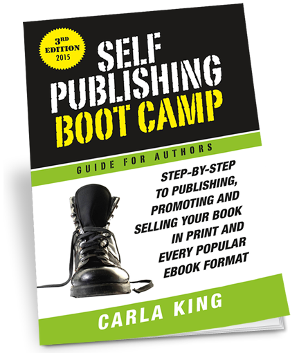 Carla King's Self-Publishing Boot Camp