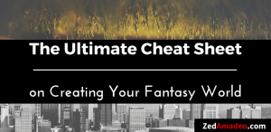 ultimate-cheat-sheet-creating-your-fantasy-world-1024x500